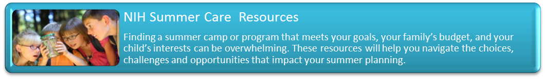 NIH Summer Care Resources