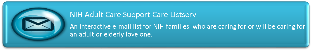 NIH Adult Care Support Care Listserv