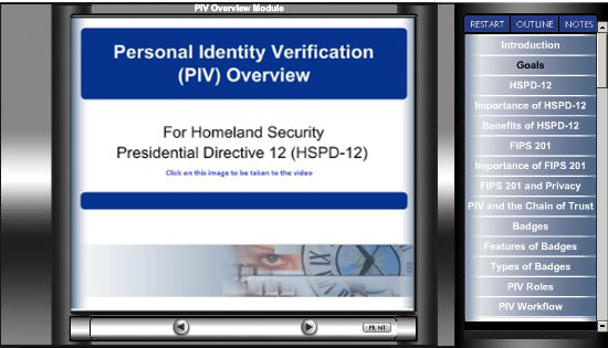 Click on the image below, then click on 'Begin Training' to start the  PIV Overview Video:
