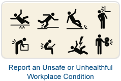 Report an Unsafe or Unhealthful Workplace Condition