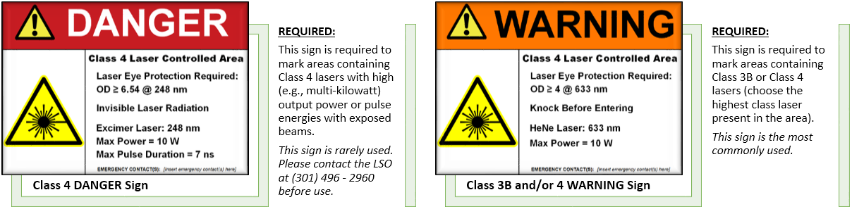 Examples of the DANGER and WARNING LCA warning signs and their use description.